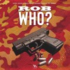 Rob Who? Ft. GBGFLEE , Zoo5ide Mafia , Taj Brocc