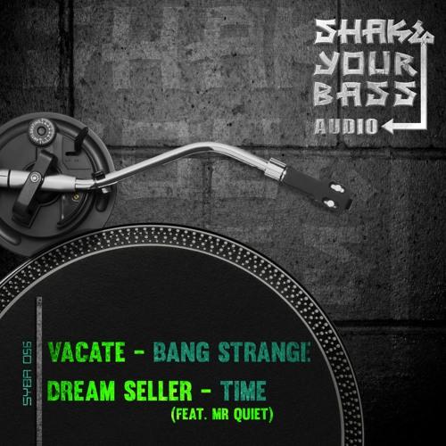 Bang Strange (forthcoming Shake Your Bass Audio - 04/16/18)