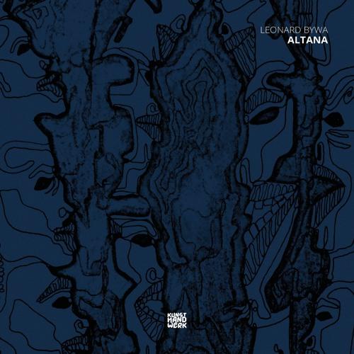 KHW018 - Leonard Bywa - Altana (Andrea Ljekaj Remix) [Cut]