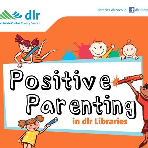 Positive Parenting talks at dlr LexIcon