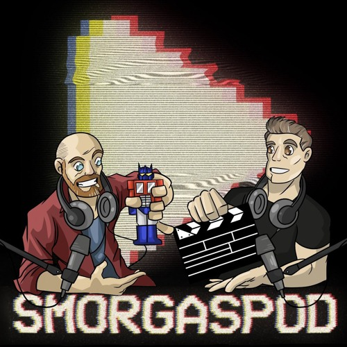 SmorgasPod Ep.46 - One Point Twenty-One Giggle Watts!