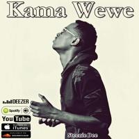 Kama Wewe - Steenie Dee [ Acoustic]