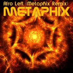 My start in music production: Afro Left (Metaphix Remix)