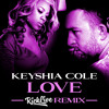 Keyshia Cole - Love (Rick Live Remix)CLICK BUY FOR A FREE DOWNLOAD