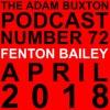 EP.72 - FENTON BAILEY