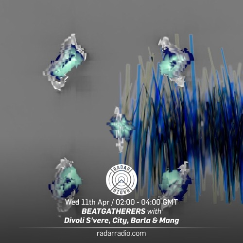 Divoli S'vere, City, Barla & Mang - Radar Radio - 11/04/18