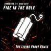 SHOEMACS - Fire In The Hole [ft. Rico Act] (The Living Proof Remix)