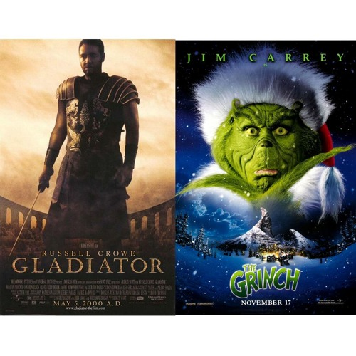 Episode 60 - Battle of 2000: How the Grinch Stole Christmas v. Gladiator