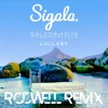 Sigala Ft Paloma Faith- Lullaby (Rodwell Remix)