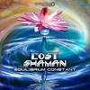 01 - Lost Shaman - Time Dilation