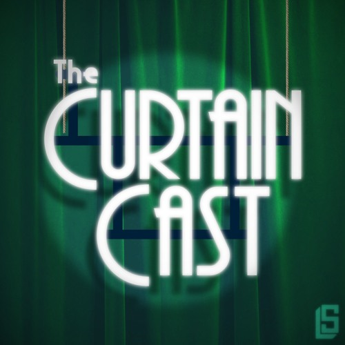 The CurtainCast Ep. 5- The Hunchback of Notre Dame (ft. Roland Netzer)