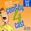 comedy4cast #475: Far-Too-Rapid Prototyping