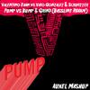 Pump vs Bump & Grind (Bassline Riddim) (Auxel Mashup)