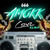 Amokk 666 (Cryz Remix)
