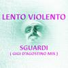 Sguardi (Gigi D'Agostino Mix).mp3