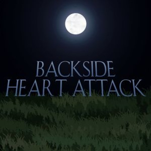 Backside Heart Attack