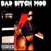 Bad Bih Mob (WATCH FULL VIDEO ON YOUTUBE & Download on iTunes)
