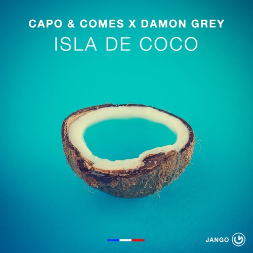 Capo & Comes, Damon Grey - Isla De Coco (Radio Summer Mix) (Jango Music) #17 Top 100 Beatport