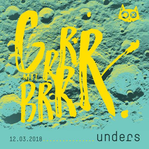 UNDERS @ katerblau kiosk | grrr mit brrr | march 2018 |