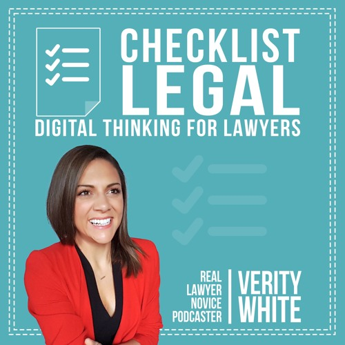 Ep 03 Be a lazy lawyer | Checklist Legal Podcast with Verity White