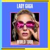 Lady Gaga - Joanne World Tour (Live Studio Version)