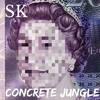 (743) SK - Concrete Jungle