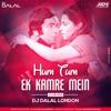 Hum Tum Ek Kamre Mein Band (Club Mix) DJ Dalal London