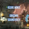 Depths of the Mines - Azure Mines