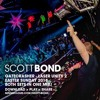 SCOTT BOND - GATECRASHER REBOOTED - EASTER SUNDAY 2018 [DOWNLOAD > PLAY > SHARE!!!]