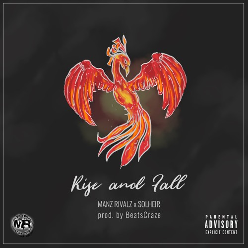 Rise and Fall Feat. Solheir (Produced By Beatscraze)