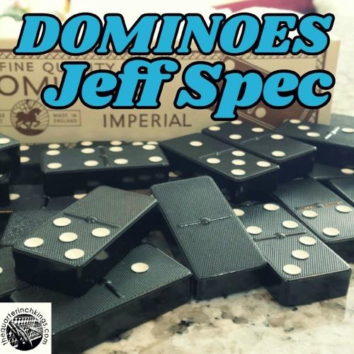 The Quarter Inch Kings x Jeff Spec - Dominoes