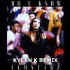 Do U Know (Kylan K Remix)