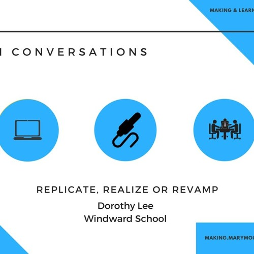 MLI Conversation 4: Replicate, Realize or Revamp