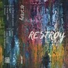 #881980 RESTROY / CLOSE // RESTROY CS50 and CD100 (5/16/18)