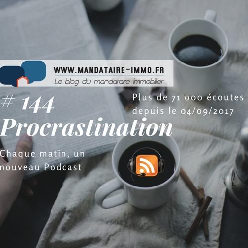 #144 Procrastination