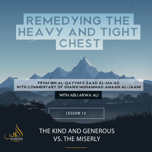 Lesson 12: The Kind and Generous vs the Miserly