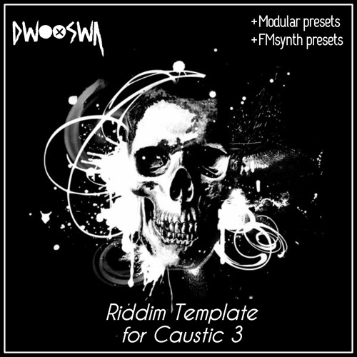 Riddim Template for Caustic 3 +Sample Pack by Dwooswa - Free