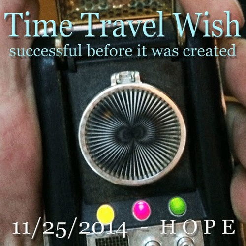 Time Travel Wish & Paradox One: Project Audio Notes 2015 2016