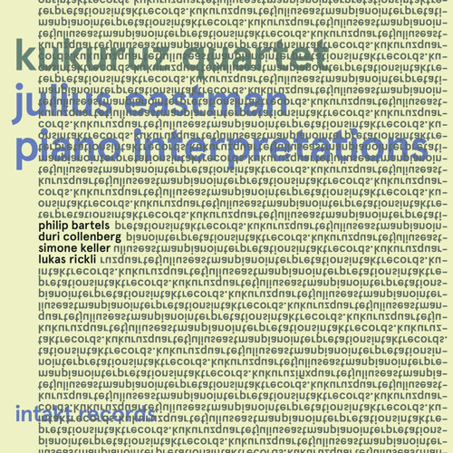 Soundsamples of KUKURUZ QUARTET: JULIUS EASTMAN PIANO INTERPRETATIONS
