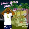Download Swing My Door Ft. 2CupSlim Mp3