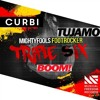 Tujamo Vs Mightyfools Vs Curbi - Boom Vs FootRocker Vs Triple Six (Tujamo S2O Festival Mashup)