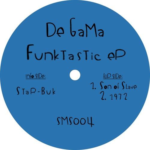 De Gama - Funktastic EP [SMS004]