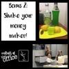 Bonus 2: Shake your money maker!
