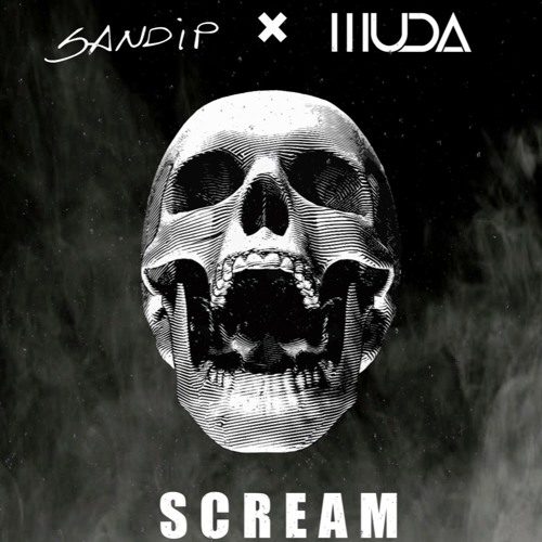 SANDIP & MUDA - SCREAM