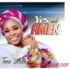 Tope alabi-Yes And Amen| Naijaflavour.com