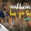 Aankhein Khuli Ho Ya Ho Band I Unplugged Version I Mohabbatein I Karan Nawani