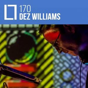 Loose Lips Mix Series - 170 - Dez Williams