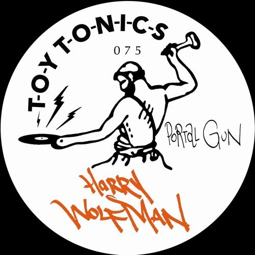 Harry Wolfman - Portal Gun [TOYT075]