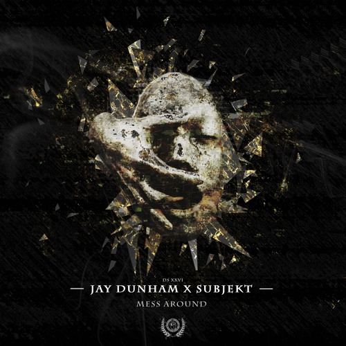 Jay Dunham X Subjekt - Mess Around (FREE DOWNLOAD)