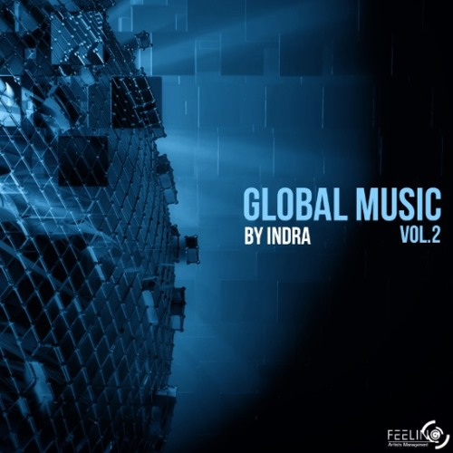 Indra - Global Music Vol.02 (LiveSet)